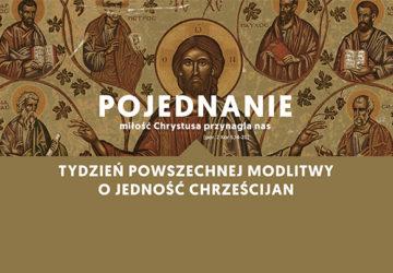 Tydzień Powszechnej Modlitwy o Jedność Chrześcijan 2017